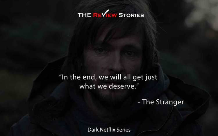 In the end, we will all get just what we deserve.