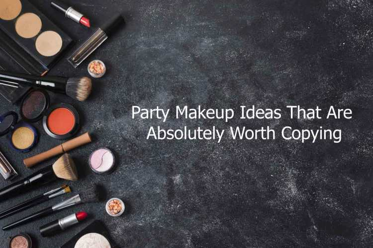 Party Makeup Ideas That Are Absolutely Worth Copying