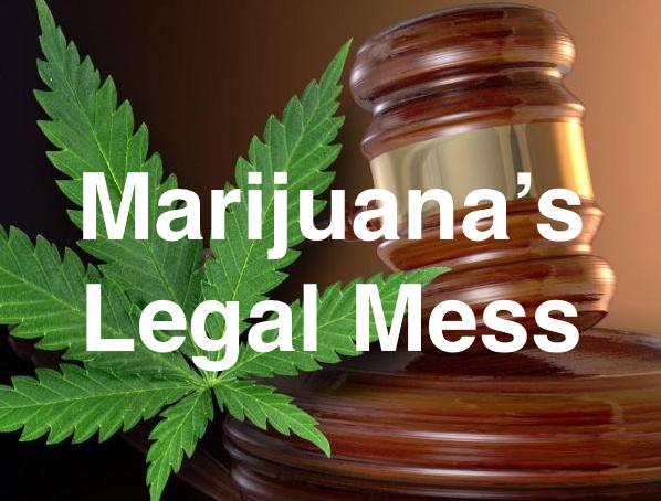 Contradicting federal and state laws on marijuana are making a constitutional mess.