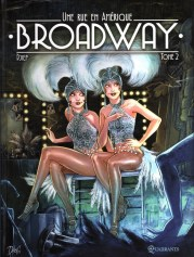 Une rue en Amérique Broadway tome 2