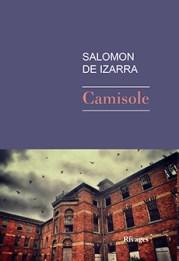 http://www.payot-rivages.net/livre_Camisole-Salomon-DE-IZARRA_ean13_9782743634926.html