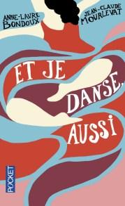 https://www.pocket.fr/tous-nos-livres/romans/romans-francais/et_je_danse-_aussi-9782266265973/