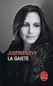 http://www.livredepoche.com/la-gaiete-justine-levy-9782253087243