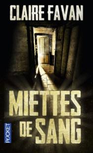 https://www.pocket.fr/tous-nos-livres/thriller-policier-polar/miettes_de_sang-9782266261685/