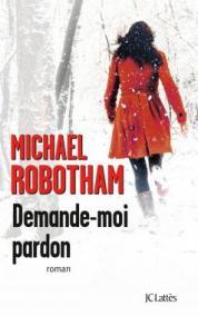 http://www.editions-jclattes.fr/demande-moi-pardon-9782709647663