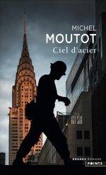 http://www.lecerclepoints.com/livre-ciel-acier-michel-moutot-9782757859711.htm#page