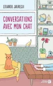 http://www.pressesdelacite.com/livre/litterature-contemporaine/conversations-avec-mon-chat-eduardo-jauregui