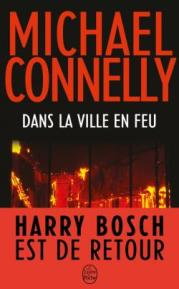 http://www.livredepoche.com/dans-la-ville-en-feu-michael-connelly-9782253164111