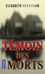 https://www.pocket.fr/tous-nos-livres/thriller-policier-polar/temoin_des_morts-9782266257350/