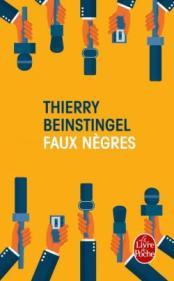 http://www.livredepoche.com/faux-negres-thierry-beinstingel-9782253069287