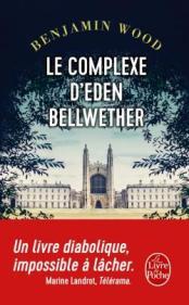 http://www.livredepoche.com/le-complexe-deden-bellwether-benjamin-wood-9782253087229