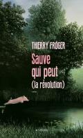 http://www.actes-sud.fr/catalogue/litterature/sauve-qui-peut-la-revolution