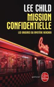 http://www.livredepoche.com/mission-confidentielle-lee-child-9782253164128