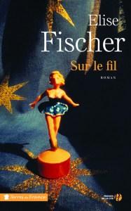 http://www.pressesdelacite.com/livre/litterature-contemporaine/sur-le-fil-elise-fischer