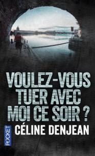 https://www.pocket.fr/tous-nos-livres/thriller-policier-polar/voulez-vous_tuer_avec_moi_ce_soir_-9782266265652-2/