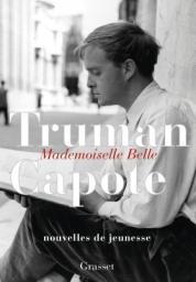http://www.grasset.fr/mademoiselle-belle-9782246859352