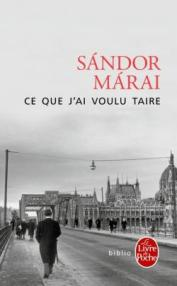 http://www.livredepoche.com/ce-que-jai-voulu-taire-sandor-marai-9782253069348