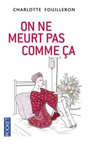 https://www.pocket.fr/tous-nos-livres/non-fiction/documents-histoire-humour-recits/on_ne_meurt_pas_comme_ca-9782266265072/