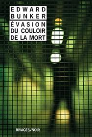 http://www.payot-rivages.net/livre_Evasion-du-couloir-de-la-mort-Edward-BUNKER_ean13_9782743637798.html