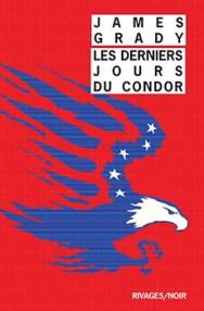 http://www.payot-rivages.net/livre_Les-Derniers-jours-du-Condor-James-GRADY_ean13_9782743637873.html