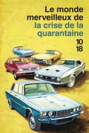 https://www.10-18.fr/livres/non-fiction/le_monde_merveilleux_de_la_crise_de_la_quarantaine-9782264069801/