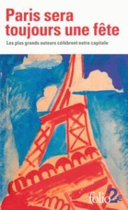 http://www.gallimard.fr/Catalogue/GALLIMARD/Folio/Folio-2/Paris-sera-toujours-une-fete
