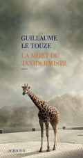 http://www.actes-sud.fr/catalogue/litterature/la-mort-du-taxidermiste
