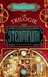 http://www.bragelonne.fr/livres/View/la-trilogie-steampunk