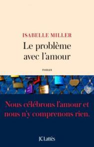 http://www.editions-jclattes.fr/le-probleme-avec-lamour-9782709656733