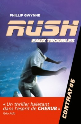 Rush 5 Eaux troubles