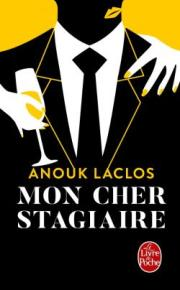 http://www.livredepoche.com/mon-cher-stagiaire-anouk-laclos-9782253070108