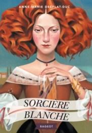 http://www.rageot.fr/livres/sorciere-blanche-2/