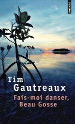http://www.lecerclepoints.com/livre-fais-moi-danser-beau-gosse-tim-gautreaux-9782757865996.htm#page