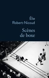 http://www.editions-stock.fr/scenes-de-boxe-9782234081819