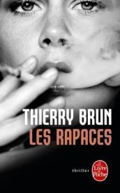 http://www.livredepoche.com/les-rapaces-thierry-brun-9782253086420