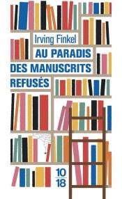 https://www.10-18.fr/livres/litterature-etrangere/au_paradis_des_manuscrits_refuses-9782264069863/