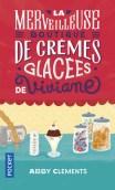 La merveilleuse boutique de crèmes glacées de Viviane