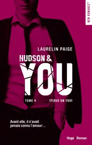 http://www.hugoetcie.fr/livres/hudson-you-tome-4-fixed-on-you/