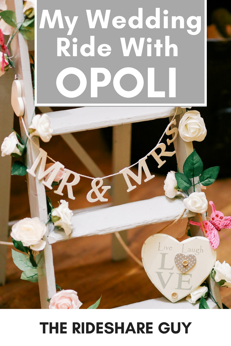 My Wedding Ride With Opoli for those special occasions or when you want something a little nicer, I would definitely recommend giving Opoli a try. #Opoli #ridesharing #rideshare #wedding