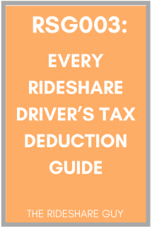RSG003: Every Rideshare Driver's Tax Deduction Guide. Taxes are probably one of the most overlooked parts of rideshare driving because you don't have to worry about them until April every year. #rideshare