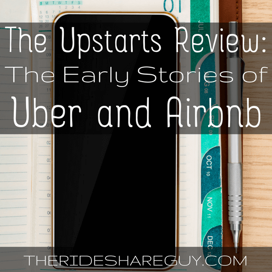 The Upstarts Review: The Early Stories of Uber and Airbnb