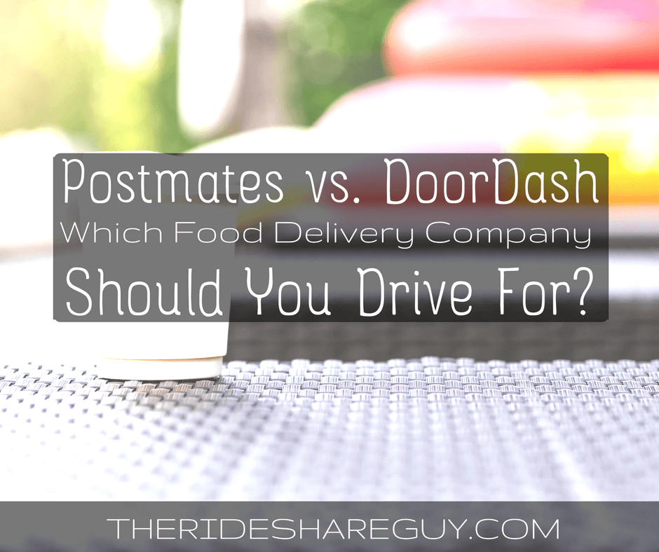 Postmates vs  DoorDash: Which Food Delivery Company Should