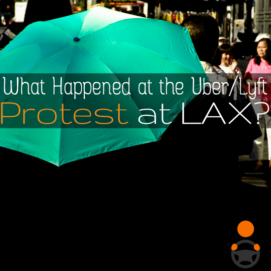 Reader Ron Robinson covers the Protest Uber and Lyft demonstration outside of LAX recently. Do you know more about this protest? Let us know in the comments