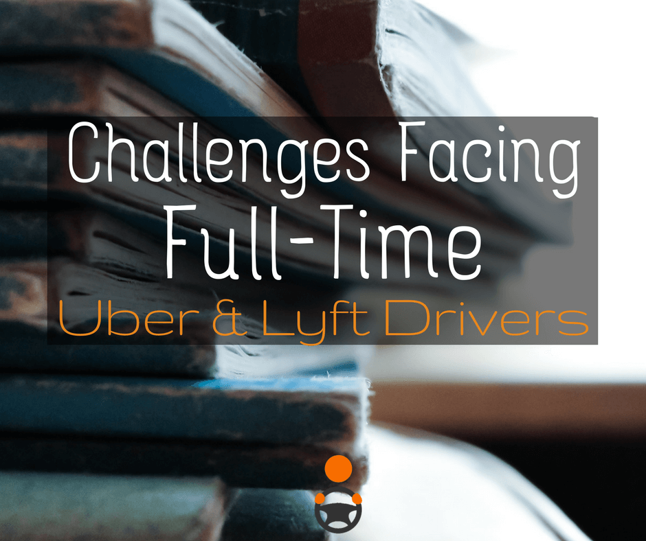 Full-time drivers can make more than part-time drivers, but with more money comes more headaches. 5 of the biggest challenges facing FT drivers -