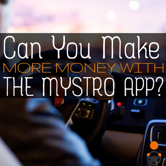 Can you make more money as a Uber and Lyst driver by using the Mystro app?