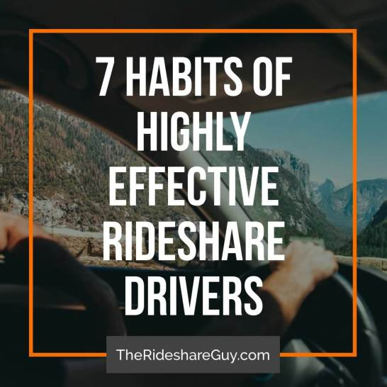 Some drivers just seem to have the whole ridesharing thing down: great ratings, solid tips, and a pragmatic outlook on life. What makes these drivers different? Senior RSG contributor John Ince covers the 7 habits of highly effective rideshare drivers - do you agree?