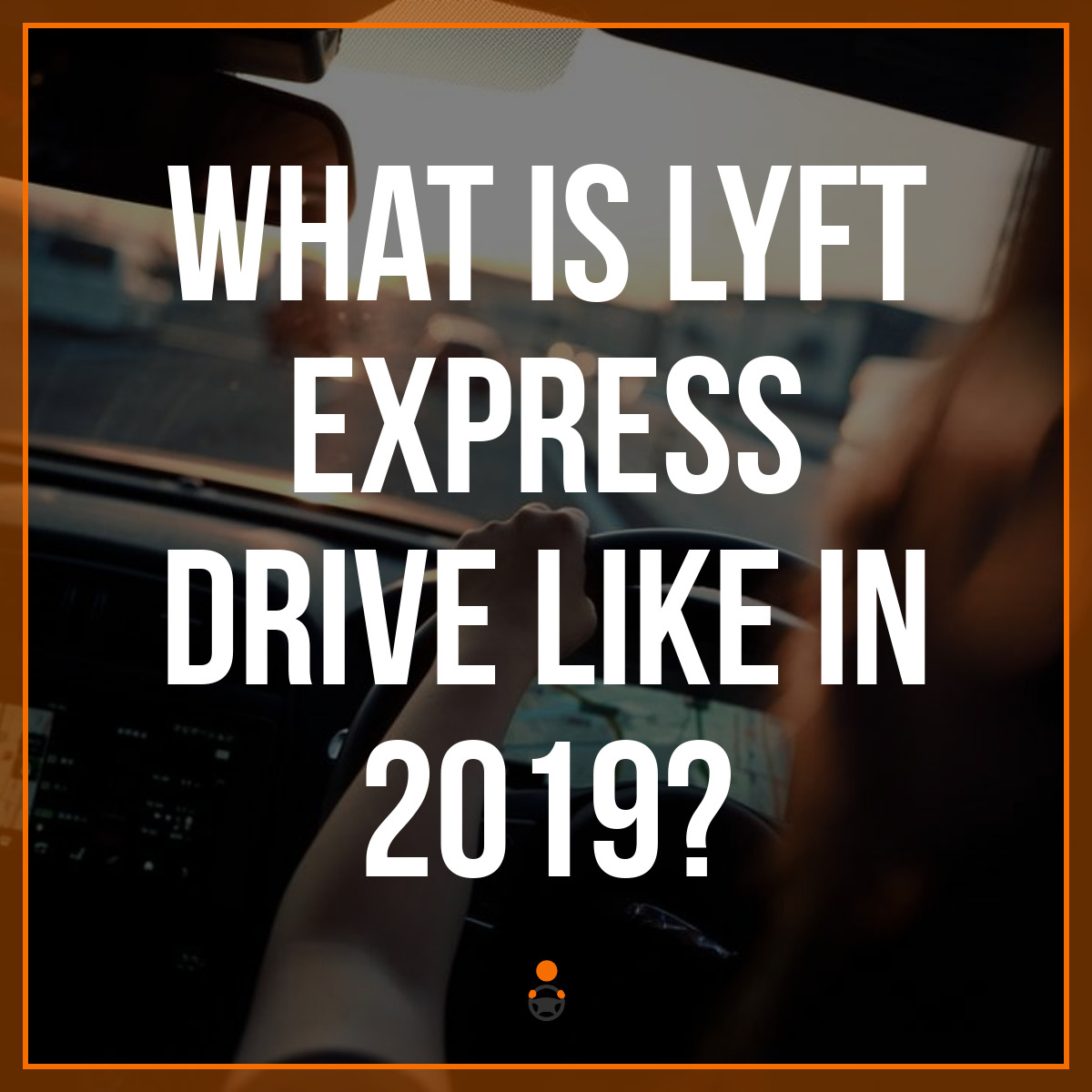 I Tried Lyft Express Drive & Here's What It's Like - Review
