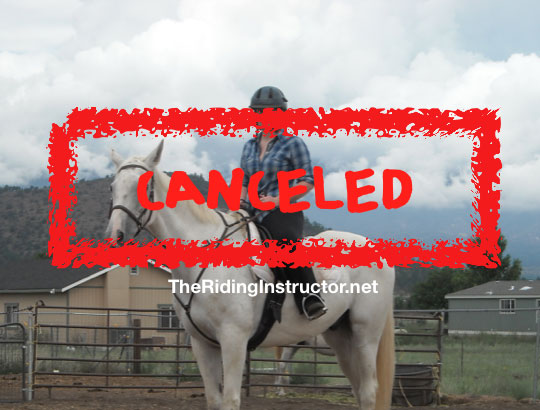 No One Loves Riding Lesson Cancellations