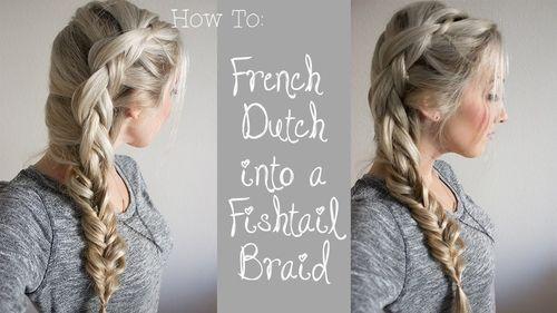 Side dutch braid and fishtail