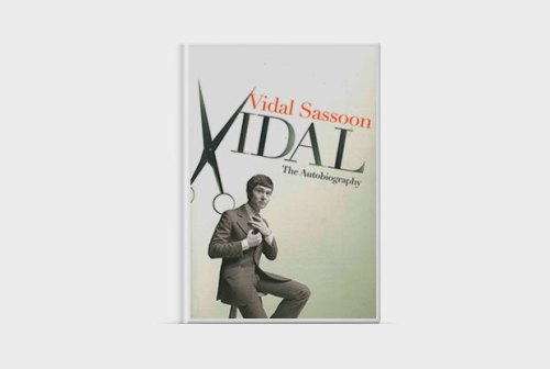 Vidal: The Autobiography by Vidal Sassoon